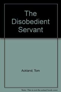 The Disobedient Servant