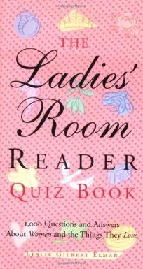 The Ladies Room Reader Quiz Book: 1