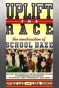 Uplift the Race: The Construction of School Daze
