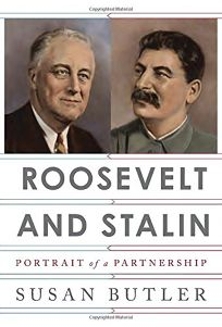 Roosevelt and Stalin: Portrait of a Partnership
