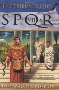 THE TRIBUNES CURSE: SPQR VII