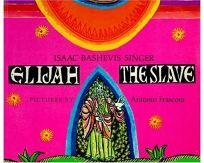 Elijah the Slave