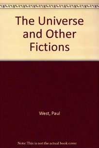 The Universe and Other Fictions