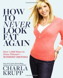 How to Never Look Fat Again: Over 1
