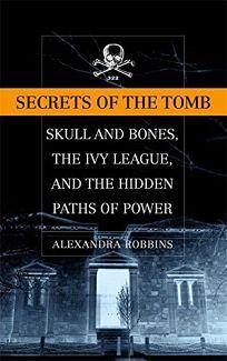 SECRETS OF THE TOMB: Skull and Bones