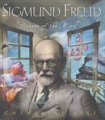 SIGMUND FREUD: Pioneer of the Mind