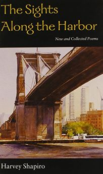 The Sights Along the Harbor: New and Collected Poems