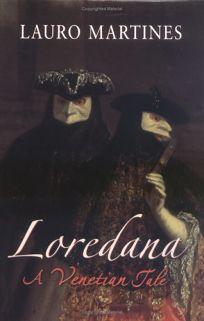 Loredana: A Venetian Tale