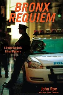 Bronx Requiem: A Detective Jack Kenny Mystery