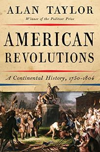 American Revolutions: A Continental History
