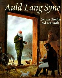 Auld Lang Syne: The Story of Robert Burns