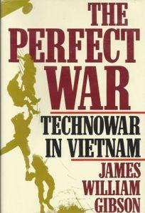 The Perfect War: Technowar in Vietnam