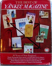 The Best of Yankee Magazine: 50 Years of New England
