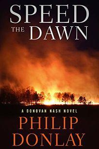 Speed the Dawn: A Donovan Nash Novel