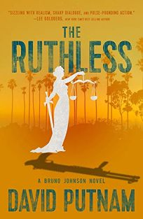 The Ruthless: A Bruno Johnson Novel