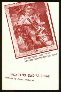 Wearing Dads Head: A Collection of Short-Short Stories