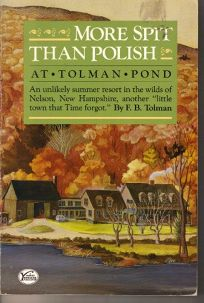 More Spit Than Polish at Tolman Pond