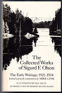 The Collected Works of Sigurd F. Olson: The Early Writings