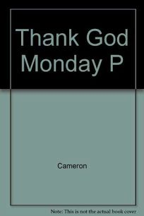 Thank God Monday P