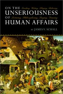 ON THE UNSERIOUSNESS OF HUMAN AFFAIRS: Teaching