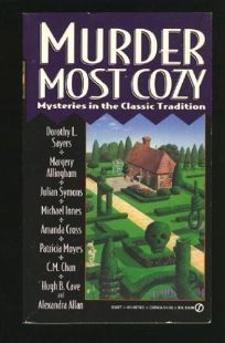 Murder Nost Cozy: 2mysteries in the Classic Tradition