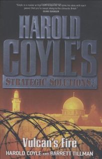 Vulcans Fire: Harold Coyles Strategic Solutions
