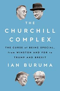 The Churchill Complex: The Curse of Being Special