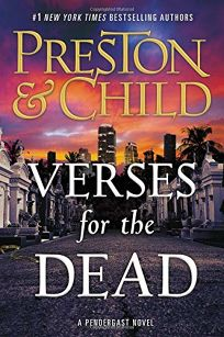 Verses for the Dead: A Pendergast Novel