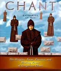 Chant: The Origins
