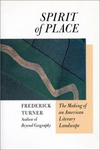 Spirit of Place: The Making of an American Literary Landscape