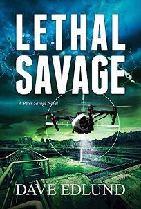 Lethal Savage: A Peter Savage Novel