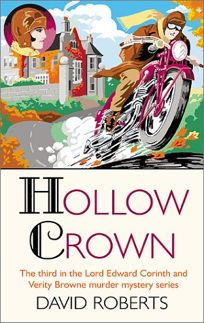 HOLLOW CROWN: A Lord Edward Corinth and Verity Browne Mystery