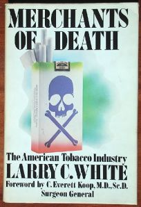 Merchants of Death: The American Tobacco Industry