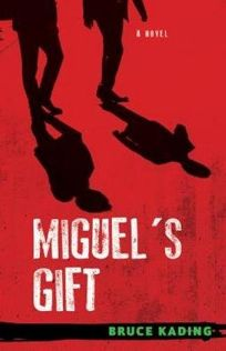 Miguel's Gift