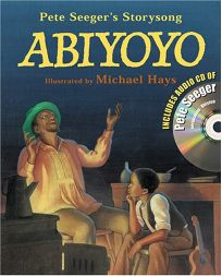 Abiyoyo: Based on a South African Lullaby and Folk Story [With CD]