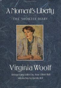 A Moments Liberty: The Shorter Diary