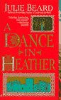 Dance in Heather