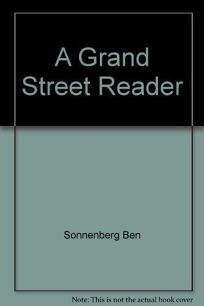 A Grand Street Reader