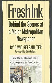 Fresh Ink: Behind the Scenes of a Major Metropolitan Newspaper