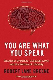 You Are What You Speak: Grammar Grouches