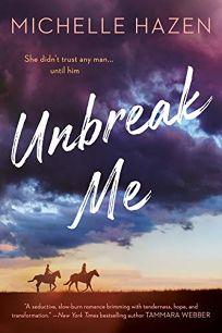 Romance/Erotica Book Review: Unbreak Me by Michelle Hazen. Berkley, $15 trade paper (304p) ISBN 978-1-984803-29-0