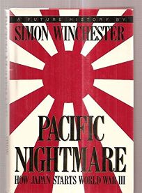 Pacific Nightmare: How Japan Starts World War III