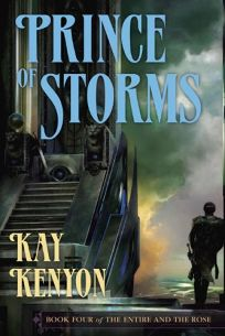 Prince of Storms: Book Four of the Entire and the Rose