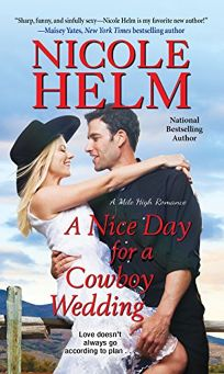 A Nice Day for a Cowboy Wedding: Mile High