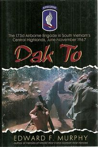 Dak to: The 173d Airborne Brigade in South Vietnams Central Highlands