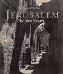 Jerusalem in 3000 Years
