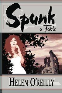 Spunk: A Fable