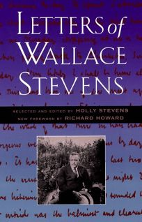 The Letters of Wallace Stevens