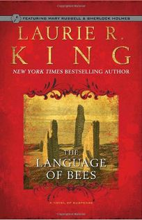 The Language of Bees: A Mary Russell Novel