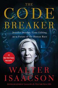 The Code Breaker: Jennifer Doudna